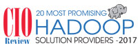20 Most Promising Hadoop Solution Providers - 2017